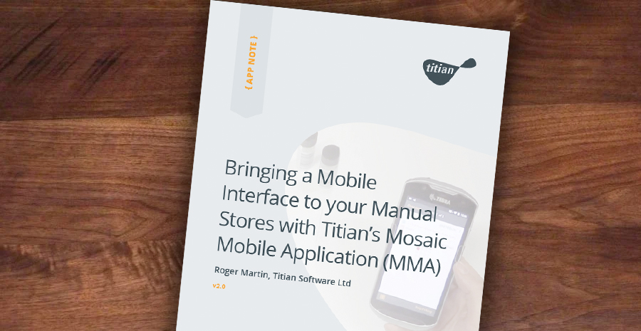 Bringing a Mobile Interface to your Manual Stores with Titians Mosaic Mobile Application (MMA) Cover