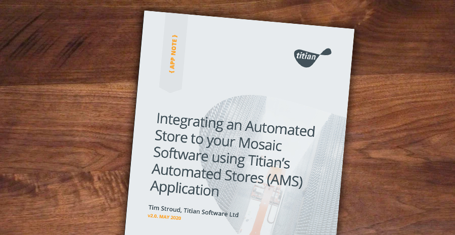 Integrating an Automated Store to your Mosaic System using Titians Automated Stores (AMS) Module Banner