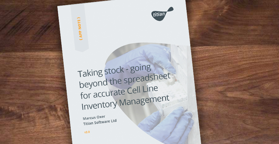 Taking stock - going beyond the spreadsheet for accurate Cell Line Inventory Management Cover